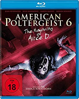 American Poltergeist 6 - The Haunting of Alice D. - Tainted [Blu-ray]