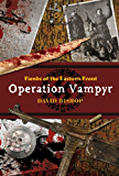 Fiends of the Eastern Front #1: Operation Vampyr
