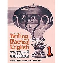Writing Practical English 1 (Pt.1) by Tim Harris (1986-03-28)