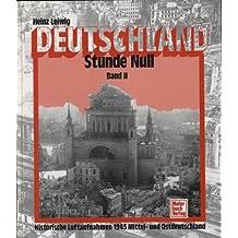 Bd.2 : Historische Luftaufnahmen 1945 Mitteldeutschland und Ostdeutschland