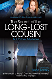 The Secret of the Long-Lost Cousin: Can You Solve the Mystery #1 (Can you solve the mystery?)