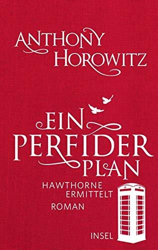 Buchseite und Rezensionen zu 'Ein perfider Plan: Hawthorne ermittelt' von Anthony Horowitz