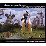The Orb And Youth Present: Impossible Oddities: The Story Of WAU! Mr Modo