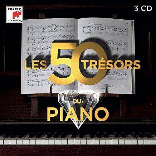 Les 50 Tresors du Piano - les Tresors de la Musique Classique