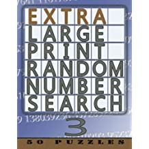 Extra Large Print Random Number Search 3: 50 Easy To See Puzzles: Volume 3