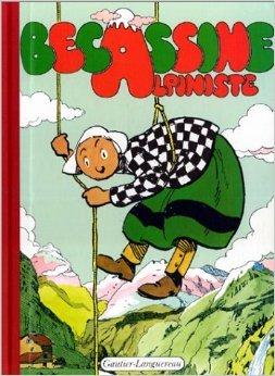 Bécassine alpiniste, tome 8 de Emile-Joseph Porphyre Pinchon (Dessins),Caumery (Scenario) ( 26 avril 2002 )