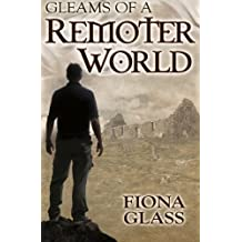 Gleams of a Remoter World by Fiona Glass (2012-11-05)