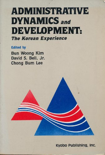 administrative-dynamics-and-development-the-korean-experience