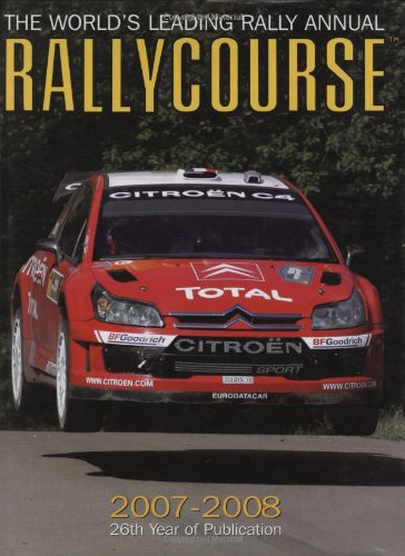 Rallycourse 2007/2008: The World's Leading Rally Annual (Rallycourse: The World's Leading Rally Annual)