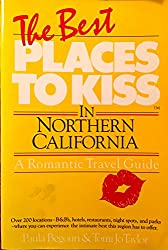 The Best Places to Kiss in Northern California