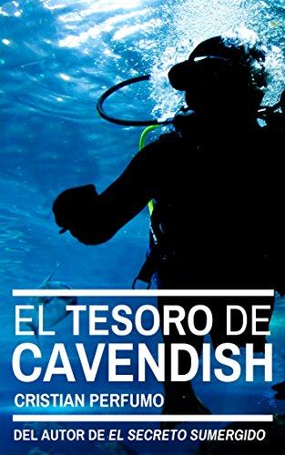 El tesoro de Cavendish por Cristian Perfumo