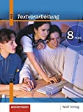 Textverarbeitung PLUS: Kommunikationstechnischer Bereich 8 / M8: Schülerbuch