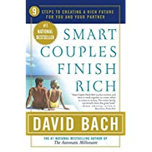 Smart Couples Finish Rich:; 9 Steps to Creating a Rich Future for You & Your Partner [PB.2004]