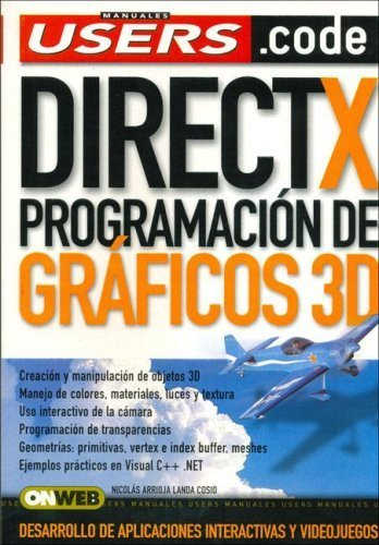 Direct X: Espanol, Manual Users, Manuales Users (Spanish Edition) by Nicolas Arrioja Cosio (2006) Paperback