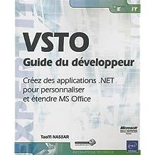 VSTO - Guide du développeur - Créez des applications .NET pour personnaliser et étendre MS Office