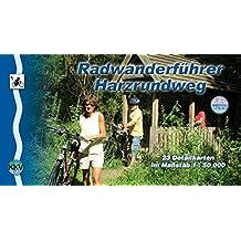 Harzrundweg: Radwanderführer