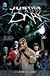 Justice League Dark, Vol. 2: The Books of Magic, No. 1 by Jeff Lemire (2013-07-16)