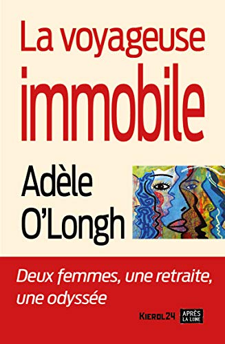 f76dbb04d0ca La voyageuse immobile (French Edition)