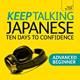 Keep Talking Japanese: Ten Days to Confidence
