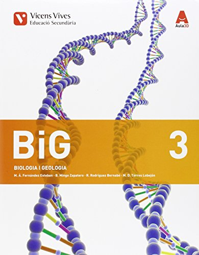 Big 3 (biologia i geologia) eso aula 3d: big 3 biologia i geologia catalunya aula 3d: 000001