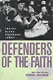 [(Defenders of the Faith : Inside Ultra-Orthodox Jewry)] [By (author) Samuel C. Heilman] published on (January, 2000)