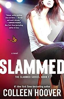 Slammed: A Novel (English Edition) von [Hoover, Colleen]