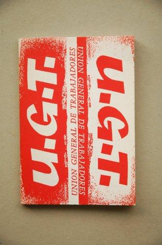 U. G. T. : Unión General de Trabajadores / C. N. Hoac