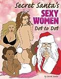 Secret Santa's Sexy Women Dot to Dot