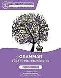 Grammar for the Well–Trained Mind: Purple Workbo – Workbook 1