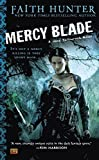 Mercy Blade (Jane Yellowrock, Book 3) by Faith Hunter (2011-01-04)