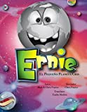 Book cover image for Ernie, El Pequeno Planeta Gris: Spanis Version: Volume 9 (FrazierTales)