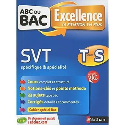 ABC du BAC Excellence SVT Term S spé & spé