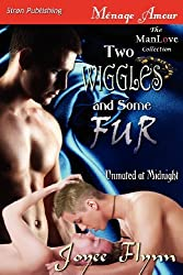 Two Wiggles and Some Fur [Unmated at Midnight] (Siren Publishing Menage Amour ManLove) by Joyee Flynn (2012-11-06)