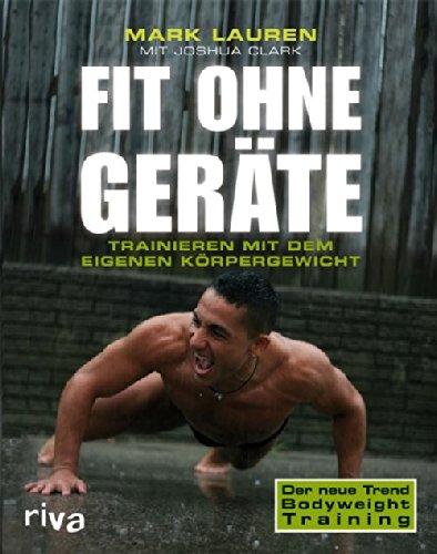 Buchseite und Rezensionen zu 'Fit ohne Geräte: Trainieren mit dem eigenen Körpergewicht' von Joshua Clark