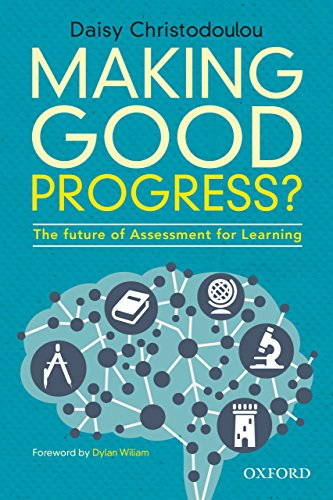Making Good Progress?: The Future of Assessment for Learning