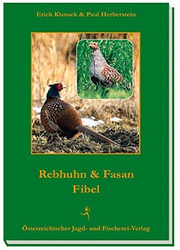 Rebhuhn- und Fasanen-Fibel