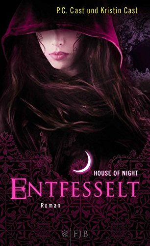 Entfesselt: House of Night 11