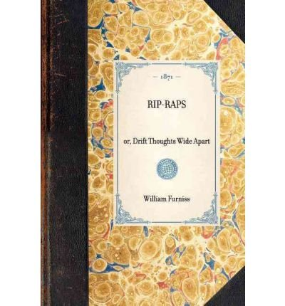rip-raps-or-drift-thoughts-wide-apart-rip-raps-or-drift-thoughts-wide-apart-by-furniss-william-autho