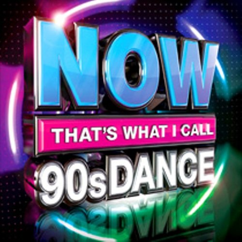 NOW That's What I Call 90s Dance - the best dance hits compilation
