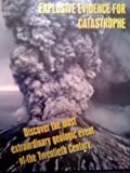 Mount St. Helens: Explosive Evidence for Catastrophe