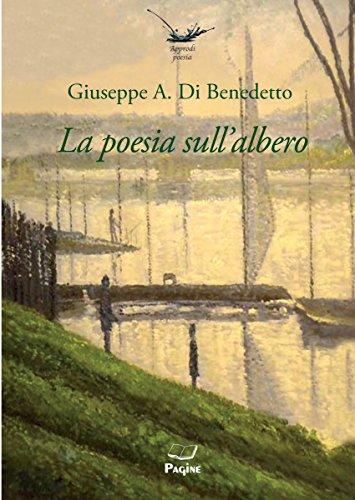 Approdi 49 La Poesia Sullalbero Ebook Giuseppe A Di Benedetto