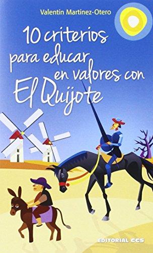 10 criterios para educar en valores con El Quijote por Valentín Martínez-Otero Pérez