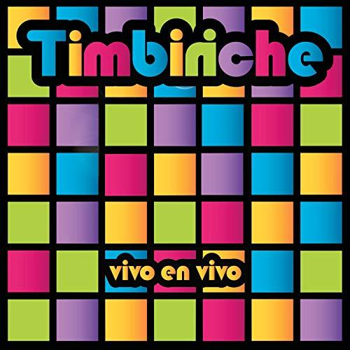 La Banda Timbiriche (En Vivo) (La Banda Timbiriche)