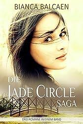 Die Jade Circle - Saga (Die komplette Trilogie zum Sonderpreis)