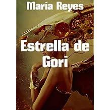 Estrella de Gori (Spanish Edition)