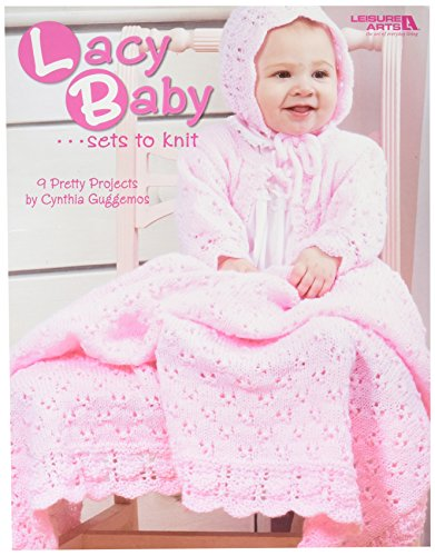 Leisure Arts Lacy Baby Sets zu Knit - Lacy Baby-sets