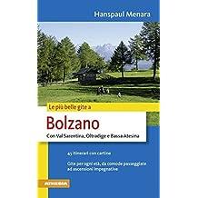 Le più belle gite in Bolzano