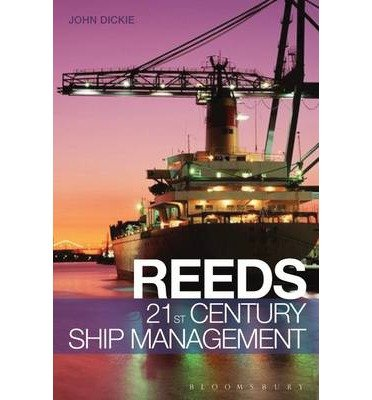 [(Reeds 21st Century Ship Management)] [ By (author) John W. Dickie ] [May, 2014]
