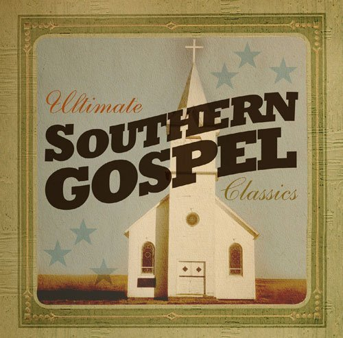 Ultimate Southern Gospel Classics by Ultimate Southern Gospel Classics (2013-08-03)