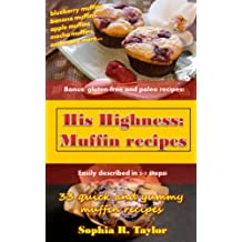 Muffin Recipes (His Highness Book 1) (English Edition)